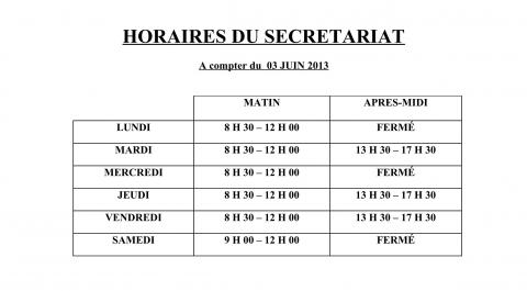 HORAIRES DU SECRETARIAT au 03 juin 2013_01.jpg